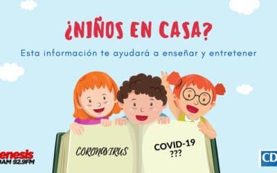 COVID-19: ¿NIÑOS EN CASA?