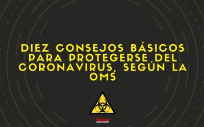 10 Consejos básicos para protegerse del coronavirus, según la OMS