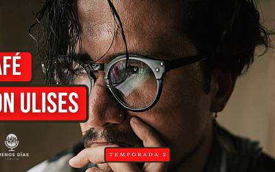 Café con Ulises, la segunda temporada regresa a Génesis Radio